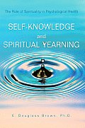 Self-Knowledge and Spiritual Yearning