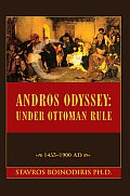 Andros Odyssey: Under Ottoman Rule