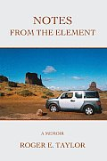 Notes from the Element: A Memoir