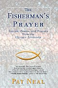 The Fisherman's Prayer: Stories, Poems, and Prayers from the Olympic Peninsula