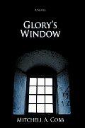 Glory's Window