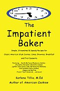 The Impatient Baker