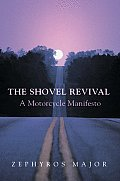 The Shovel Revival