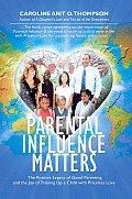 Parental Influence Matters