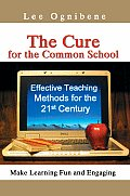 The Cure for the Common School
