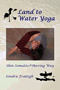 Land to Water Yoga: Shin Somatics Moving Way