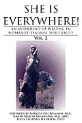 She Is Everywhere!: An Anthology of Writings in Womanist/feminist Spirituality