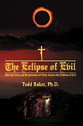 The Eclipse of Evil