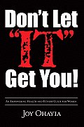 """Don't Let """"IT"""" Get You!"""