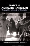 Nave & Abroad: Pakistan: Travel in a Land of Mullahs