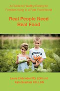 Real People Need Real Food