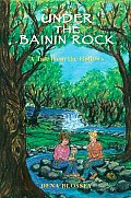 Under the Bainin Rock: A Tale from the Hollows
