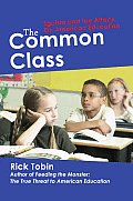 The Common Class: Egoism and the Attack on American Education