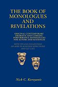 The Book of Monologues and Revelations: Original Contemporary Dramatic and Comedic Performance Monologues for Actors and Audiences