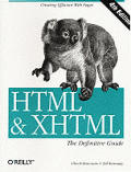 HTML & XHTML The Definitive Guide...