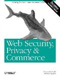 Web Security Privacy & Commerce 2nd Edition