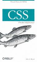 CSS Pocket Reference 1st Edition