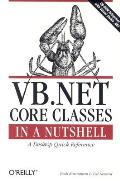 VB.NET Core Classes in a Nutshell [With CDROM]