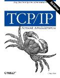 Tcp Ip Network Administration 3RD Edition