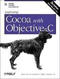 Learning Cocoa with Objective C 2nd Edition Developing for the Mac & iOS App Stores