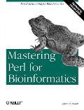 Mastering Perl for Bioinformatics: Perl Programming for Bioinformatics