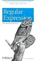 Regular Expression Pocket Reference 1st Edition