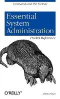 Essential System Administration Pocket Reference (Pocket Administrator)
