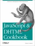 JavaScript & DHTML Cookbook 1st Edition