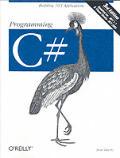 Programming C# 3rd Edition