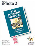 Iphoto 2: The Missing Manual (Missing Manuals)