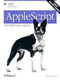 Applescript the Definitive Guide 1ST Edition