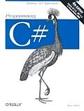 Programming C# 4TH Edition
