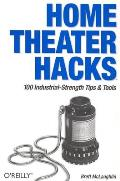 Home Theater Hacks 100 Industrial Strength Tips & Tools