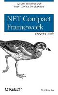.Net Compact Framework Pocket Guide (Pocket Reference)