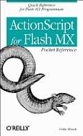 ActionScript for Flash MX Pocket Reference: Quick Reference for Flash MX Programmers