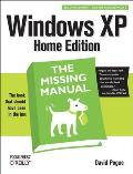 Windows XP Home Edition Missing Manual 2ND Edition