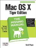 Mac OS X The Missing Manual Tiger Edition