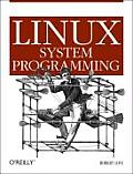 Linux System Programming (07 - Old Edition)