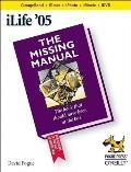 Ilife 05 the Missing Manual 2ND Edition
