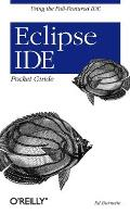 Eclipse Ide Pocket Guide (05 Edition)