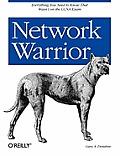 Network Warrior 1st Edition