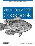 Visual Basic 2005 Cookbook: Solutions for VB 2005 Programmers (Cookbooks) Cover