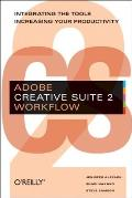 Adobe Creative Suite 2 Workflow: Integrating the Tools, Increasing Your Productivity