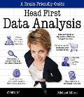 Head First Data Analysis: A Learner's Guide to Big Numbers, Statistics, and Good Decisions (Head First)