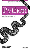 Python: Pocket Reference (4TH 09 Edition)