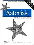 Asterisk The Future Of Telephony 2nd Edition