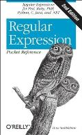 Regular Expression Pocket Reference: Regular Expressions for Perl, Ruby, PHP, Python, C, Java and .Net Cover