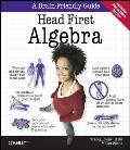 Head First Algebra (Brain-Friendly Guides)