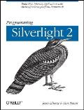 Programming Silverlight 2