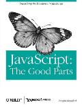 Javascript: Good Parts (08 Edition)